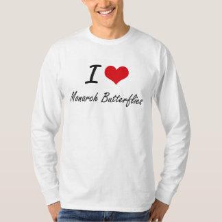I love Monarch Butterflies T Shirts