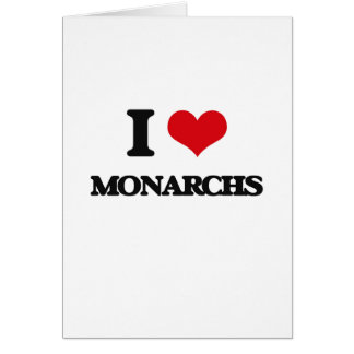 I Love Monarchs Greeting Card