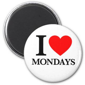 I Love Mondays Refrigerator Magnet