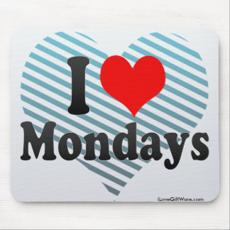 I Love Mondays Mouse Pad