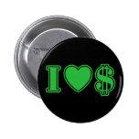 I Love Money 2 Inch Round Button