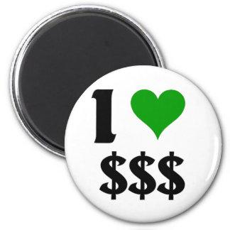 I love Money 2 Inch Round Magnet