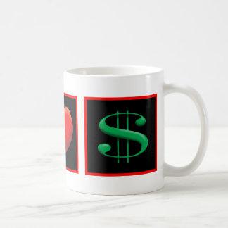 I LOVE MONEY COFFEE MUG