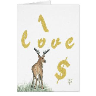 I Love Money Deer Birthday Greeting Card