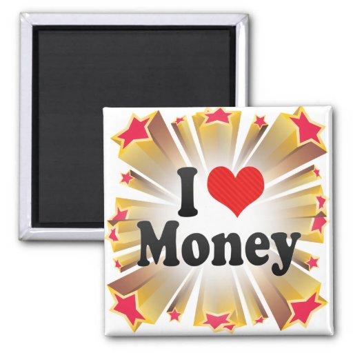 I Love Money Magnets