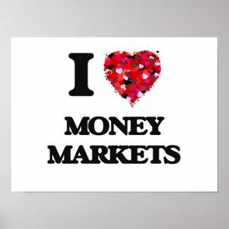 I Love Money Markets Poster
