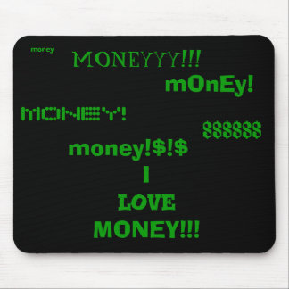 I love money mouse pad