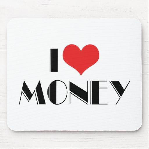 I Love Money Mouse Pad | Zazzle