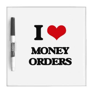 I Love Money Orders Dry Erase Boards