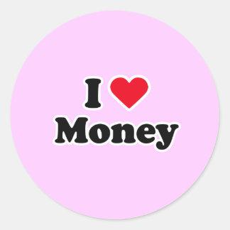 I love money round stickers