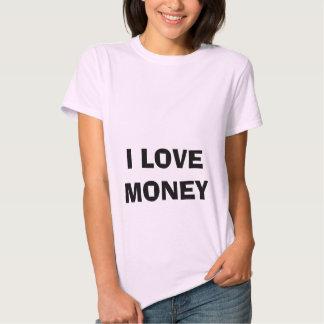 I LOVE MONEY Womens t-shirt