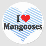 I Love Mongooses Classic Round Sticker
