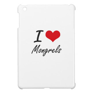 I Love Mongrels iPad Mini Case