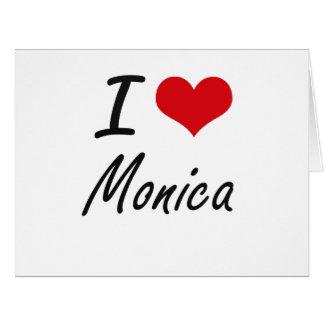 I Love Monica artistic design Large Greeting Card
