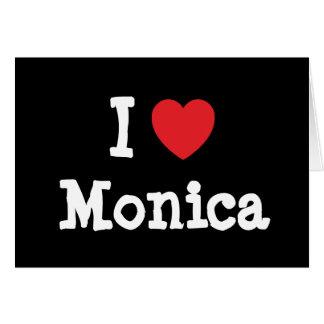 I love Monica heart T-Shirt Greeting Card