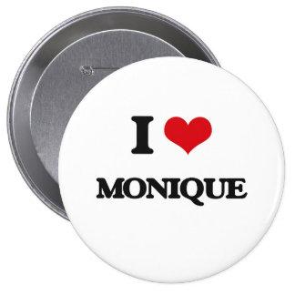 I Love Monique 4 Inch Round Button