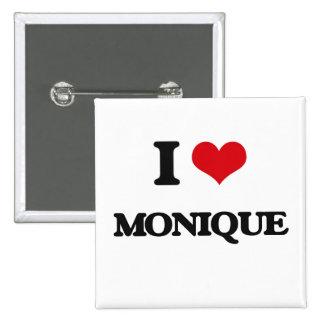 I Love Monique 2 Inch Square Button