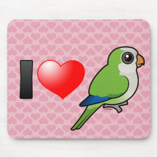 I Love Monk Parakeets Mouse Pad