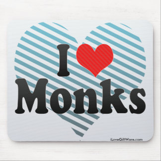 I Love Monks Mouse Pad