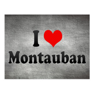 I Love Montauban, France Postcard