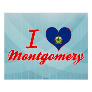 I Love Montgomery, Vermont Posters