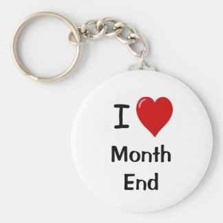 I Love Month End - I Heart Month End Basic Round Button Keychain