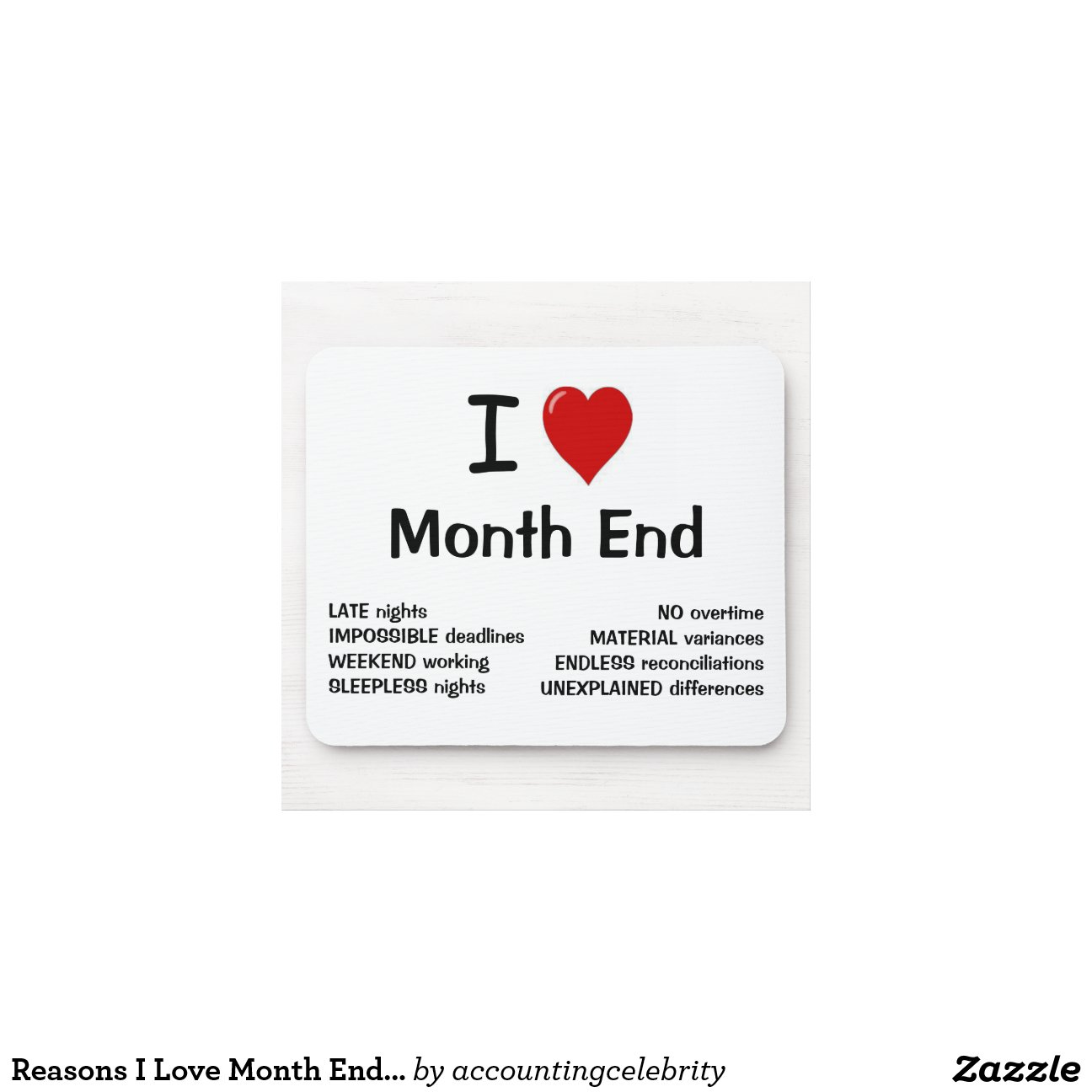 I Love Month End I Heart Month End Mouse Pad Zazzle