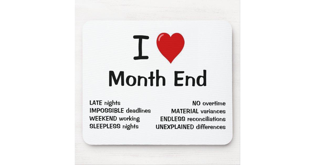I Love Month End I Heart Month End Mouse Pad Zazzle Com