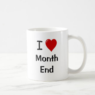 I Love Month End - Reasons- Funny Accounting Quote Coffee Mug