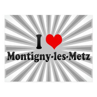I Love Montigny-les-Metz, France Postcard