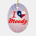 I Love Moody, Texas Christmas Ornaments