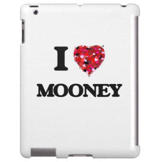 I Love Mooney
