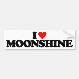 I LOVE MOONSHINE BUMPER STICKER