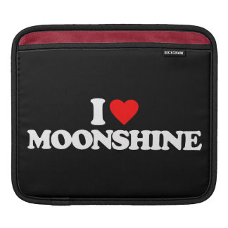 I LOVE MOONSHINE SLEEVES FOR iPads