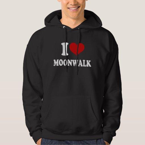 I Love Moonwalk Hoody