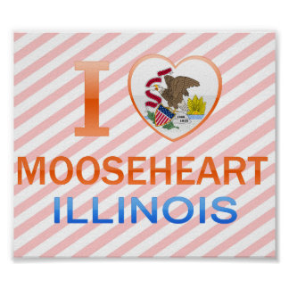 I Love Mooseheart IL Print