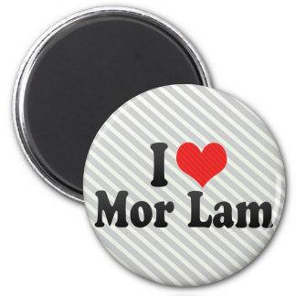 I Love Mor Lam Fridge Magnet