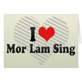 I Love Mor Lam Sing Cards