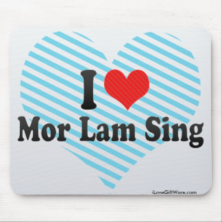 I Love Mor Lam Sing Mouse Pads