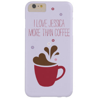 I love _____ more than coffee, purple. barely there iPhone 6 plus case