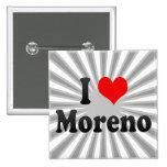 I Love Moreno, Brazil. Eu Amo O Moreno, Brazil Button
