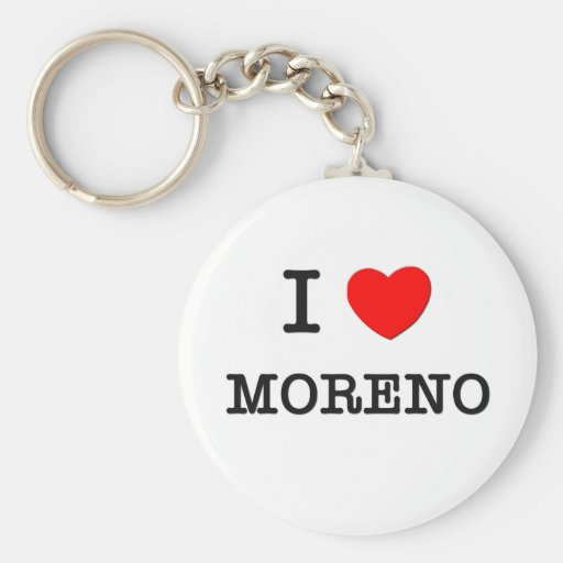I Love Moreno Key Chain