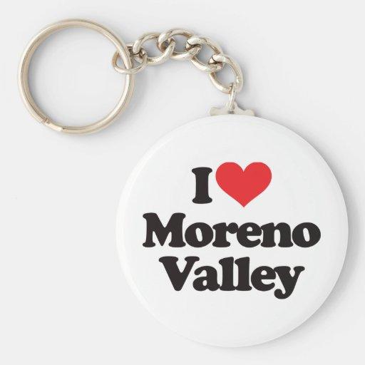 I Love Moreno Valley Keychain