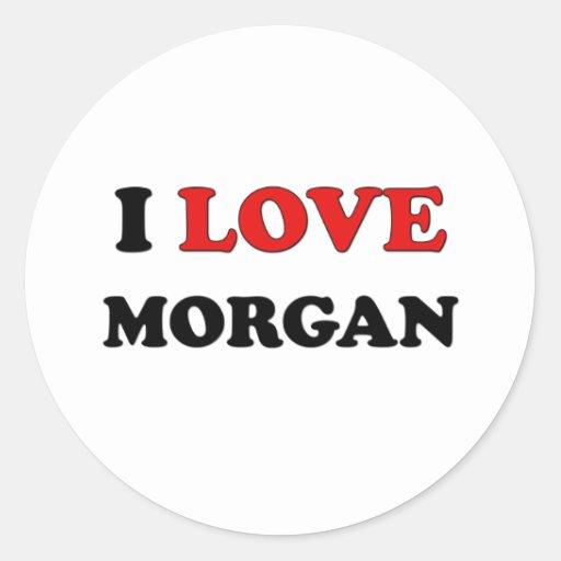 I Love Morgan Classic Round Sticker