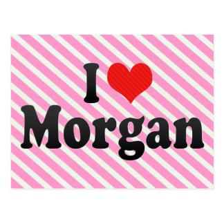 I Love Morgan Postcard