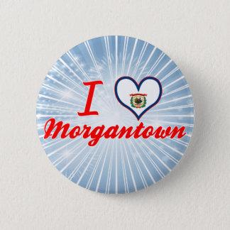 I Love Morgantown, West Virginia Button