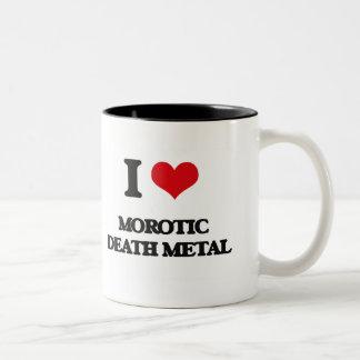 I Love MOROTIC DEATH METAL Two-Tone Coffee Mug