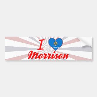 I Love Morrison, Oklahoma Bumper Stickers