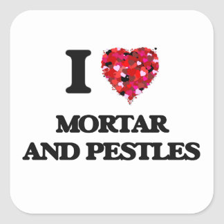 I Love Mortar And Pestles Square Sticker