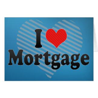 I Love Mortgage Card